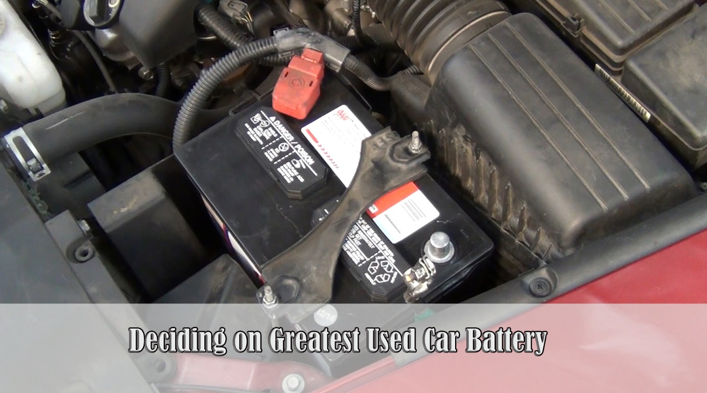 Car Battery Prices - Deciding on Greatest Used Car Battery